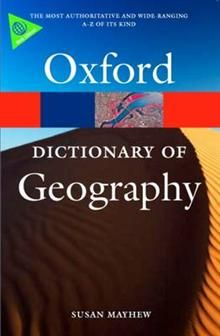 OXFORD DICTIONARY OF GEOGRAPHY, 4th Edition