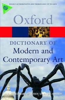 OXFORD DICTIONARY OF MODERN AND CONTEMPORARY ART