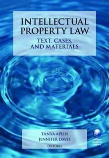INTELLECTUAL PROPERTY LAW: text, cases, and mate