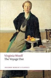 """THE VOYAGE OUT. """"Oxford World`s Classics"""""""