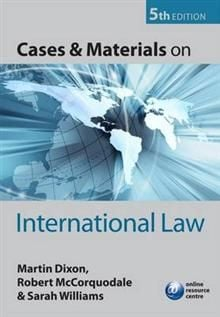 CASES AND MATERIALS ON INTERNATIONAL LAW, 5th Re