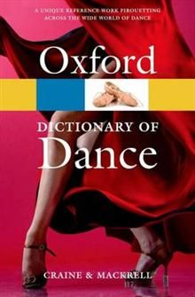 OXFORD DICTIONARY OF DANCE, 2nd Edition
