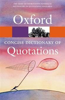 OXFORD CONCISE DICTIONARY OF QUOTATIONS, 8th Edi