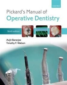 PICKARD`S MANUAL OF OPERATIVE DENTISTRY, 9th Edi