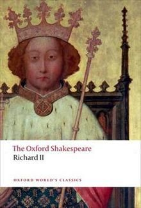 "THE OXFORD SHAKESPEARE: RICHARD II. ""Oxford Worl"