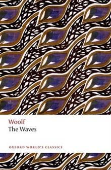 """THE WAVES. """"Oxford World`s Classics"""""""