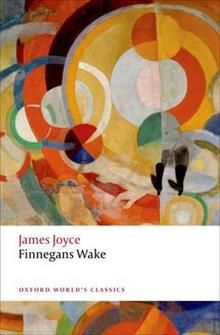 "FINNEGANS WAKE. ""Oxford World`s Classics"""