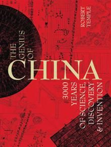 GENIUS OF CHINA: 3,000 Years of Science, Discove