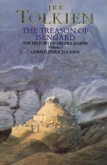 THE TREASON OF ISENGARD: The History Of The Lord