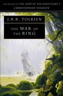 THE WAR OF THE RING: History Of The Lord Of The