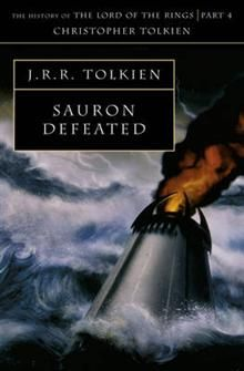 SAURON DEFEATED: The History Of The Lord Of The