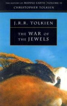 THE WAR OF THE JEWELS: The History Of Middle - E