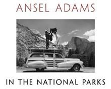 ANSEL ADAMS: In The National Parks. Photographs