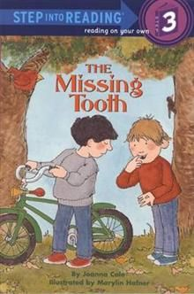 """THE MISSING TOOTH. """"Step into Reading"""", Level 3"""