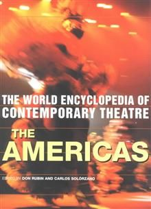 THE WORLD ENCYCLOPEDIA OF CONTEMPORARY THEATRE: