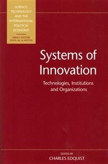SYSTEMS OF INNOVATION: Technologies, Institution
