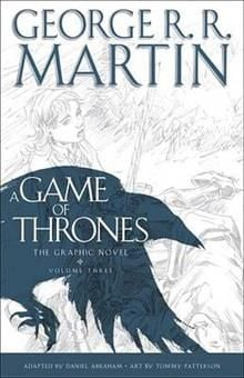 A GAME OF THRONES: The Graphic Novel, Volume 3