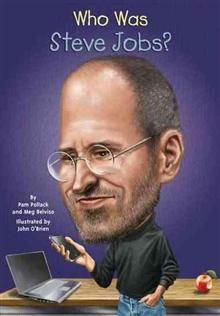 WHO WAS: Steve Jobs?