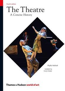 THE THEATRE: A Concise History