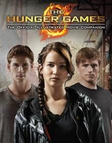 THE HUNGER GAMES: The Official Illustrated Movie
