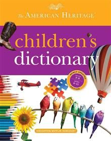 THE AMERICAN HERITAGE CHILDREN`S DICTIONARY (8-1