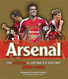 ARSENAL: The Official Illustrated History  1886-