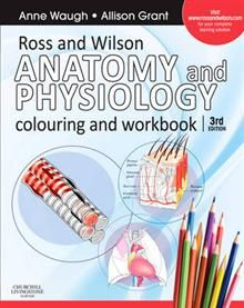 ROSS AND WILSON ANATOMY AND PHYSIOLOGY COLOURING