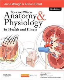 ROSS AND WILSON ANATOMY AND PHYSIOLOGY IN HEALTH