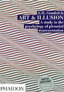 ART AND ILLUSION: A Study In The Psychology Of P
