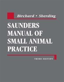 SAUNDERS MANUAL OF SMALL ANIMAL PRACTICE, 3rd Re