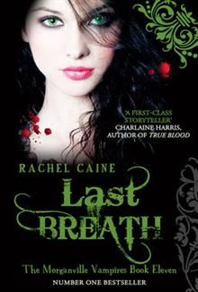 LAST BREATH: Morganville Vampires , Book 11
