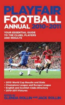 PLAYFAIR FOOTBALL ANNUAL 2010-2011: Your Essenti