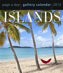 ISLANDS GALLERY 2013. (Calendar/Page A Day)