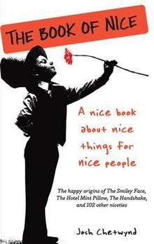 THE BOOK OF NICE:  A Nice Book About Nice Things