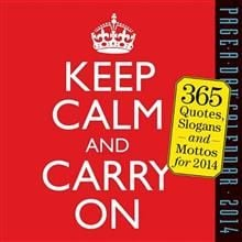 KEEP CALM AND CARRY ON CALENDAR 2014. (Calendar/
