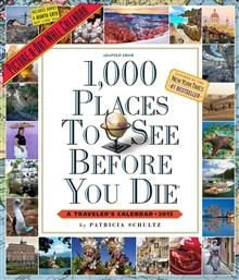 1,000 PLACES TO SEE BEFORE YOU DIE: A Traveler`s