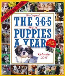 THE 365 PUPPIES A YEAR CALENDAR 2015. /стенен ка