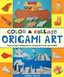 COLOR AND COLLAGE ORIGAMI ART KIT: Dozens Of Mod