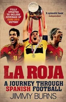 LA ROJA: A Journey Through Spanish Football