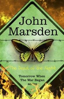 THE DEAD OF THE NIGHT: The Tomorrow Series, Book