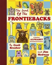 THE LAND OF THE FRONTIEBACKS: A Curious Alphabet