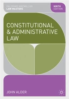 CONSTITUTIONAL AND ADMINISTRATIVE LAW, 9th Revis