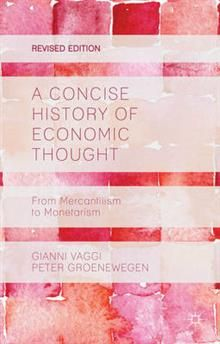 A CONCISE HISTORY OF ECONOMIC THOUGHT: FROM MERC