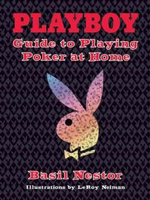 PLAYBOY. GUIDE TO PLAYING POKER AT HOME.