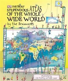 THE MOST STUPENDOUS ATLAS OF THE WHOLE WIDE WORL