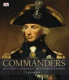 COMMANDERS: History`s Greatest Military Leaders