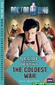 "DOCTOR WHO:The Coldest War. ""Decide Your Destiny"