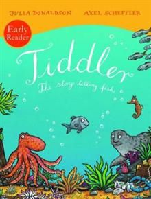 """TIDDLER: The Story-Telling Fish. """"Early Reader"""""""