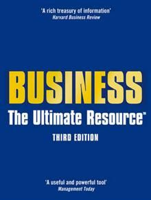 BUSINESS: The Ultimate Resource, 3rd Revised edi