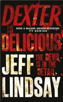 DEXTER IS DELICIOUS: The Devil Is In The Detail